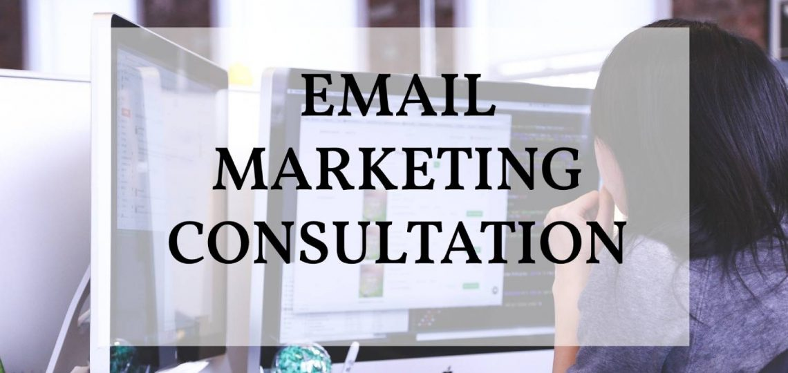 Email marketing consltation