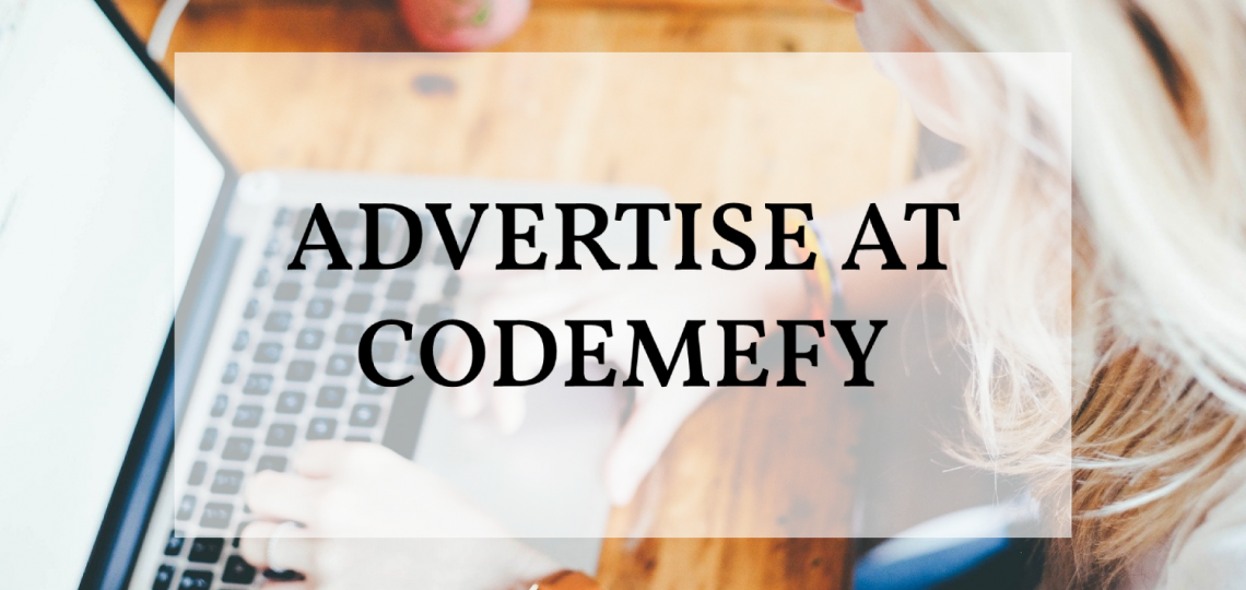 Advertise at codemefy
